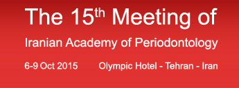 The 15th Meeting of Iranian Academy of Periodontology